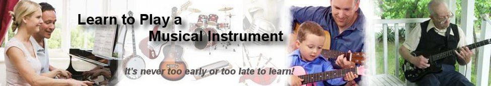 Learn to Play a Musical Instrument